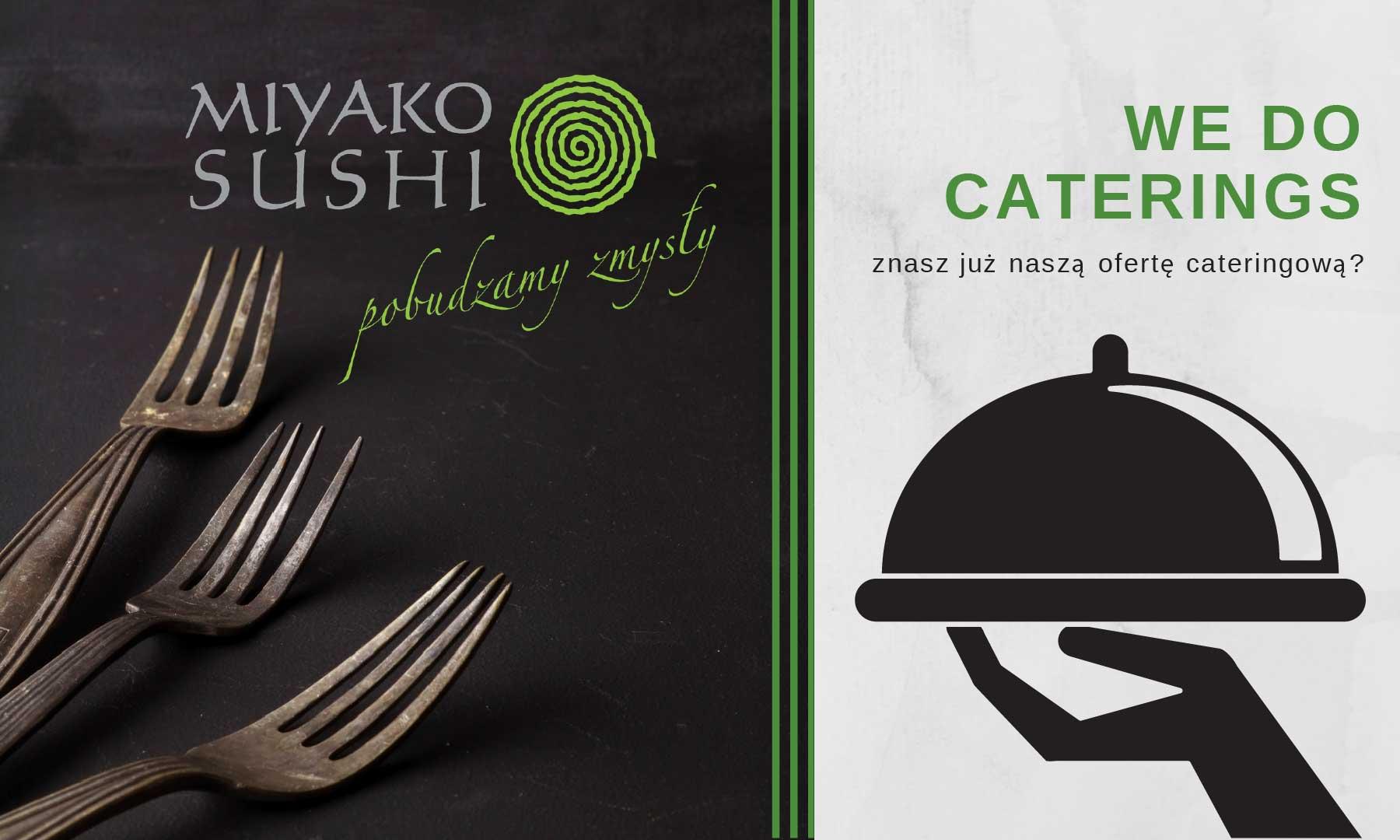 Zachęcamy do skorzystania z naszej bogatej oferty cateringowej